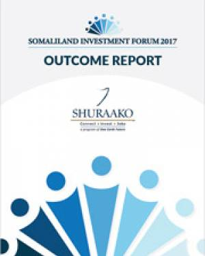 Somaliland Investment Forum 2017 Outcome Report