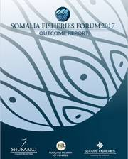 Somalia Fisheries Forum 2017 Outcome Report
